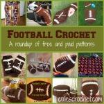 Crochet Football Roundup | Colie's Crochet | coliescrochet.com