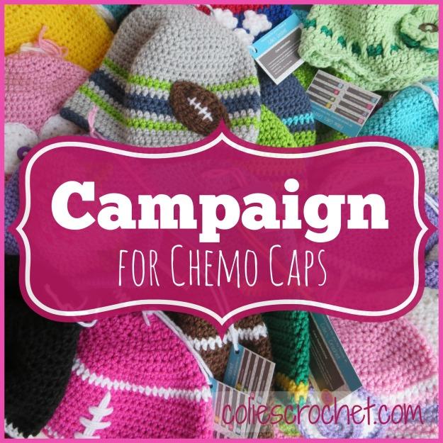 Campaign for Chemo Caps | Colie's Crochet | coliescrochet.com